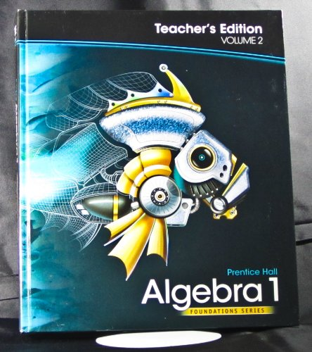 Algebra 1, Teacher's Edition, Volume 2 (Foundations Series)