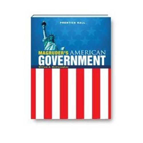 MAGRUDERS AMERICAN GOVERNMENT 2010 STUDENT EDITION: HALL, PRENTICE