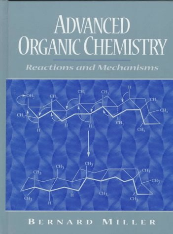 9780133732757: Advanced Organic Chemistry: Reactions and Mechanisms