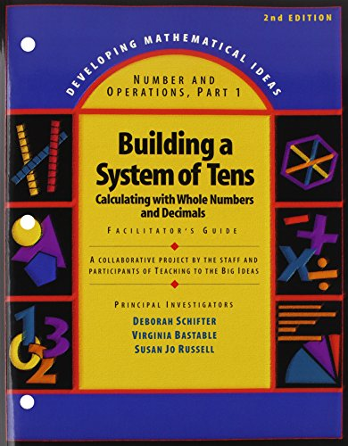9780133733150: DEVELOPING MATHEMATICAL IDEAS 2009 NUMBERS AND OPERATIONS (PART 1) BUILDING A SYSTEM OF TENS FACILITATORS GUIDE