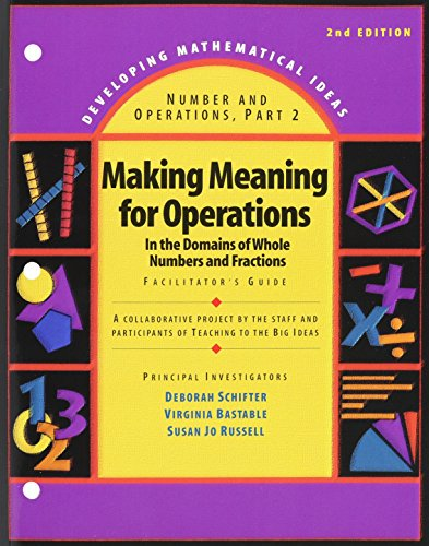 9780133733167: DEVELOPING MATHEMATICAL IDEAS 2009 NUMBERS AND OPERATIONS (PART 2)      MAKING MEANING OF OPERATIONS FACILITATORS GUIDE