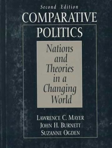 9780133733259: Comparative Politics: Nations and Theories in a Changing World