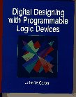 9780133737219: Digital Designing with Programmable Logic Devices