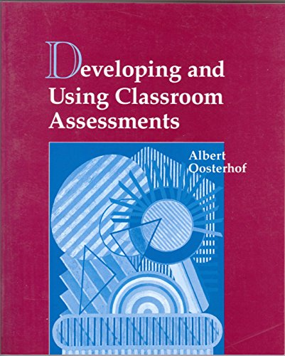 9780133737479: Developing and Using Classroom Assessments