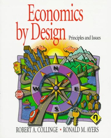 9780133737882: Economics by Design: Principles and Issues