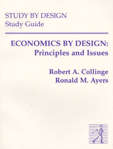 9780133737967: Economics by Design: Principles and Issues