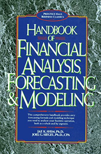9780133740189: Handbook of Financial Analysis, Forecasting and Modelling (Prentice Hall Business Classics)