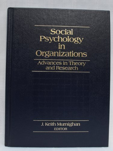9780133740592: Social Psychology in Organizations: Advances in Theory and Research