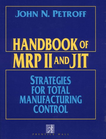 9780133741582: Handbook of MRP II/JIT Integration and Implementation