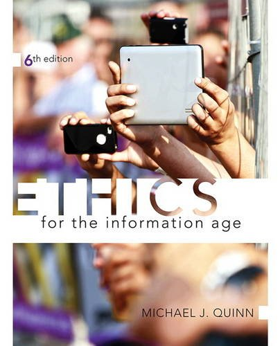 9780133741629: Ethics for the Information Age (6th Edition)