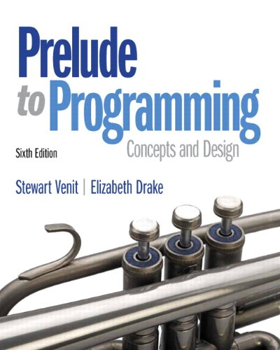 9780133741636: Prelude to Programming (6th Edition)