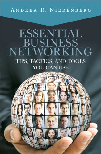 9780133742886: Essential Business Networking: Tips, Tactics, and Tools You Can Use