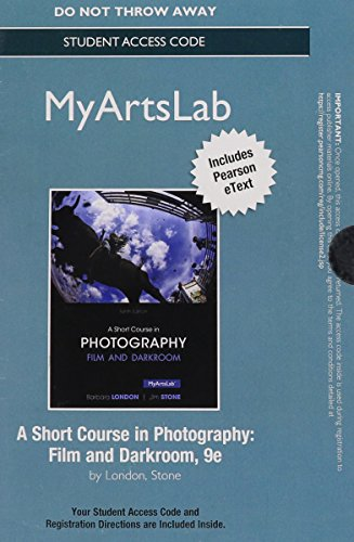 9780133745849: NEW MyLab Arts with Pearson eText -- Access Card -- for A Short Course in Photography: Film and Darkroom (9th Edition)