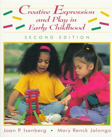 9780133746617: Creative Expression and Play in Early Childhood