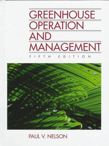 9780133746877: Greenhouse Operation and Management (5th Edition)