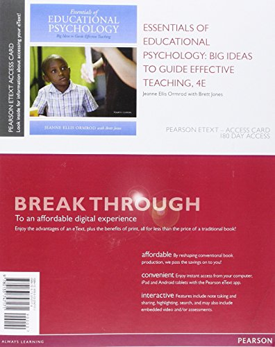 9780133747171: Essentials of Educational Psychology: Big Ideas to Guide Effective Teaching, Enhanced Pearson eText -- Access Card (4th Edition)
