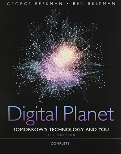 9780133747317: Digital Planet: Tomorrow's Technology and You, Complete Plus MyITLab Access Code