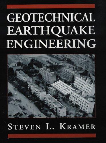 Geotechnical Earthquake Engineering by Kramer, 1e: Steven L. Kramer