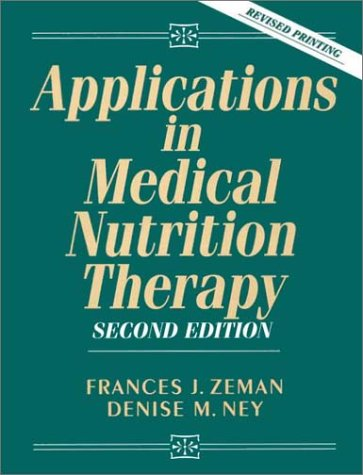 9780133750157: Applications in Medical Nutrition Therapy (2nd Edition)