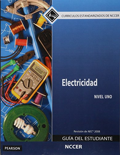 9780133752571: Electrical Level 1 Trainee Guide 2008 NEC in Spanish (International Version)