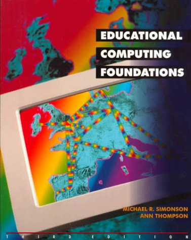 9780133752625: Educational Computing Foundations (3rd Edition)