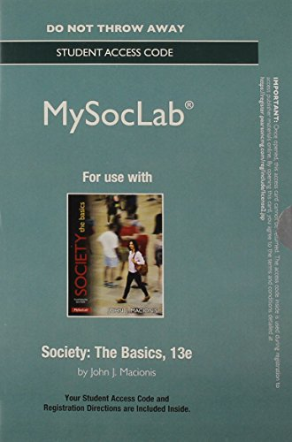 9780133752731: New MySocLab without Pearson eText -- Standalone Access Card -- for Society: The Basics (13th Edition)