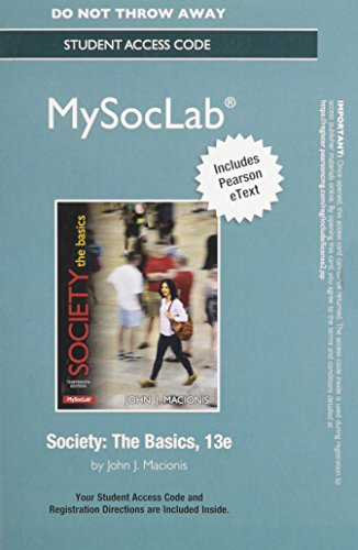 New MySocLab with Pearson eText -- Standalone Access Card -- for Society: The Basics (13th Edition)