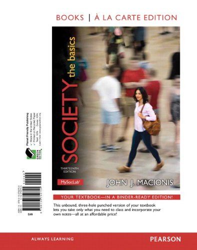 Society: The Basics, Books a la Carte: Macionis, John J.