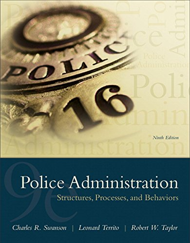 9780133754056: Police Administration: Structures, Processes, and Behavior (9th Edition)
