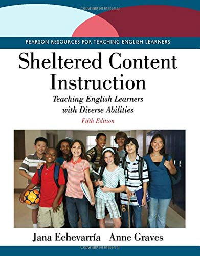 9780133754261: Sheltered Content Instruction: Teaching English Learners with Diverse Abilities (5th Edition)