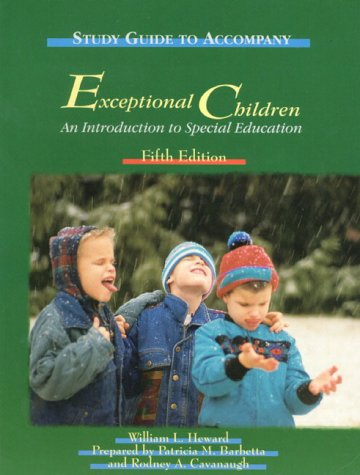 Study Guide to Accompany Exceptional Children: An: William L. Heward,