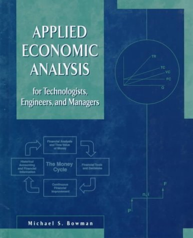 9780133759327: Applied Economic Analysis for Technologists, Engineers, and Managers