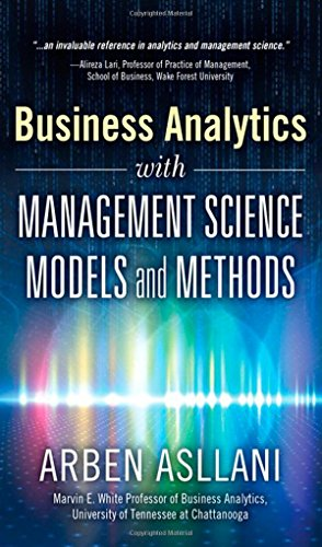 9780133760354: Business Analytics with Management Science Models and Methods (FT Press Operations Management)