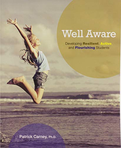 9780133760569: Well Aware: Developing Resilient, Active, and Flourishing Students