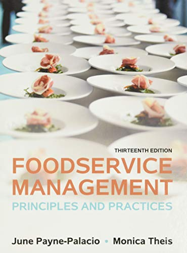 9780133762754: Foodservice Management: Principles and Practices (13th Edition)