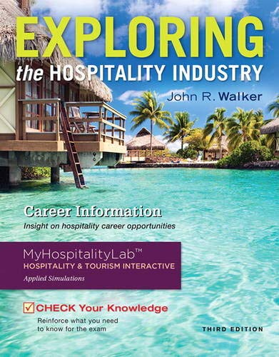 9780133762778: Exploring the Hospitality Industry (3rd Edition)