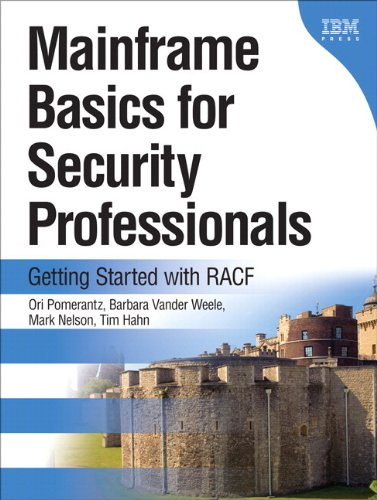 9780133763041: Mainframe Basics for Security Professionals: Getting Started With RACF