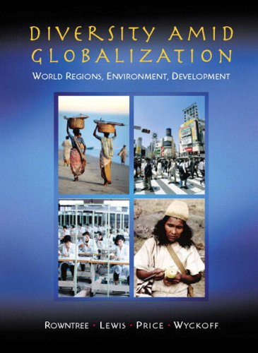9780133764277: Diversity Amid Globalization: World Regions, Environment, Development