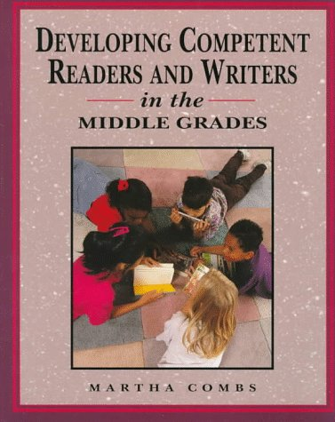 9780133764352: Developing Competent Readers and Writers for Middle Grades