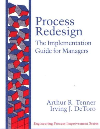 9780133764819: Process Redesign: The Implementation Guide for Managers (paperback) (Engineering Process Improvement)