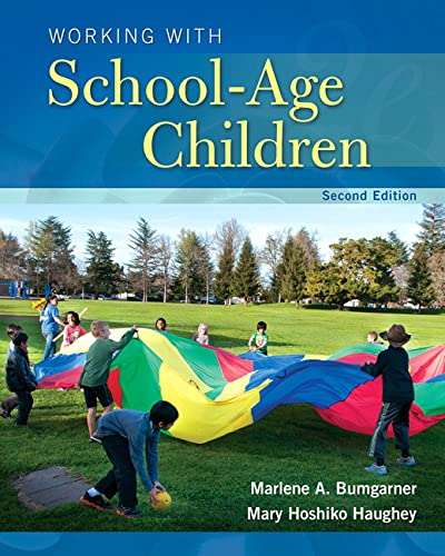 9780133766325: Working with School-Age Children (2nd Edition) (What's New in Early Childhood Education)