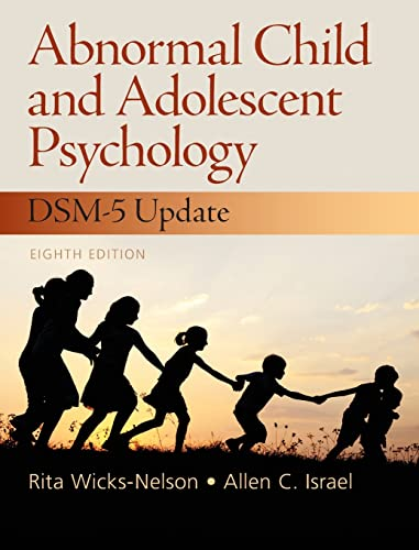 Abnormal Child and Adolescent Psychology (Hardcover): Rita Wicks-nelson