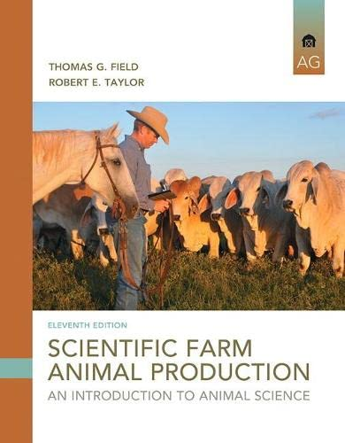 9780133767209: Scientific Farm Animal Production: An Introduction (11th Edition)
