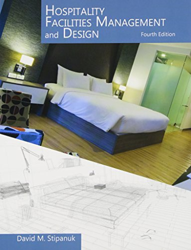 Hospitality Facilities Management and Design with Answer: Stipanuk, David M.,