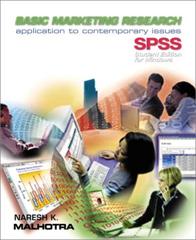 9780133768565: Basic Marketing Research: Application to Contemporary Issues with SPSS-Student Edition