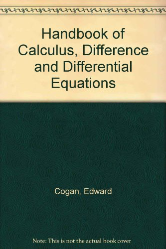 Handbook of Calculus, Difference and Differential Equations