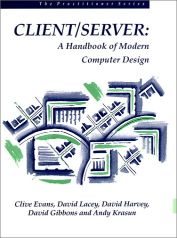 9780133772012: Client/Server: A Handbook of Modern Computer Design