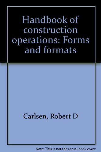 9780133772180: Handbook of construction operations: Forms and formats