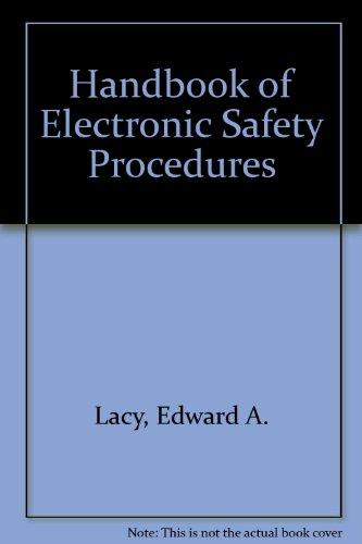 9780133773415: Handbook of Electronic Safety Procedures