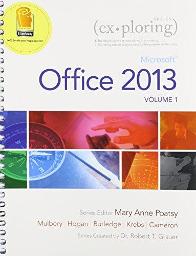 9780133773484: Exploring Microsoft Office 2013, Volume 1 & Myitlab -- Access Card -- For Exploring Microsoft Office 2013 & Office 365 Home Premium Academic -- 180-Da